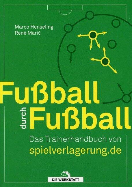 Fußball durch Fußball - Marco Henseling, René Maric