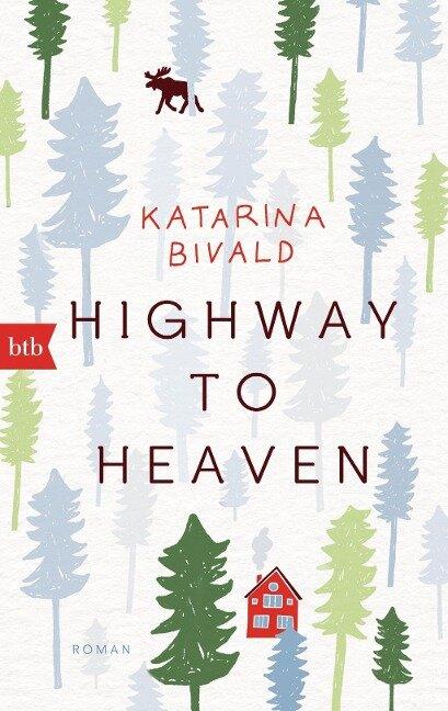 Highway to heaven - Katarina Bivald