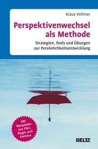 Perspektivenwechsel als Methode - Klaus Vollmer