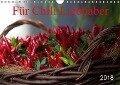 Für Chili Liebhaber (Wandkalender 2018 DIN A4 quer) Dieser erfolgreiche Kalender wurde dieses Jahr mit gleichen Bildern und aktualisiertem Kalendarium wiederveröffentlicht. - K. A. Schnellewelten