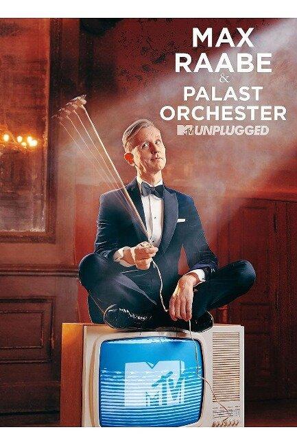 Max Raabe und Palast Orchester - MTV Unplugged - Max Raabe