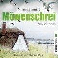 Möwenschrei - John Benthiens zweiter Fall. Nordsee-Krimi (Ungekürzt) - Nina Ohlandt