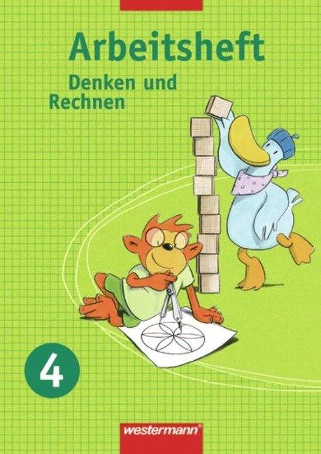 Denken und Rechnen 4. Arbeitsheft. Hessen, Niedersachsen, NRW, Rheinland-Pfalz, S-H, Saarland -