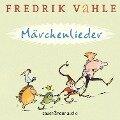 Märchenlieder - Fredrik Vahle