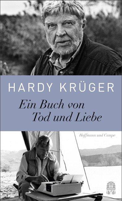 Ein Buch von Tod und Liebe - Hardy Krüger