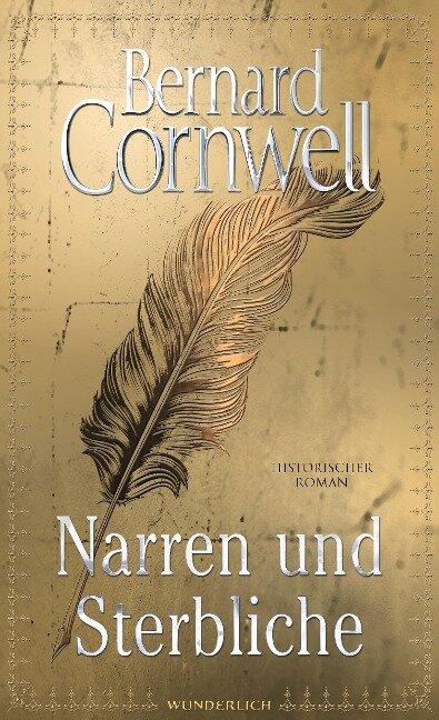 Narren und Sterbliche - Bernard Cornwell
