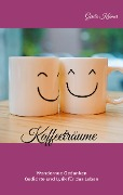 Kaffeeträume - Gisela Krämer