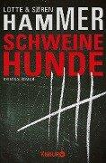Schweinehunde - Lotte Hammer, Søren Hammer