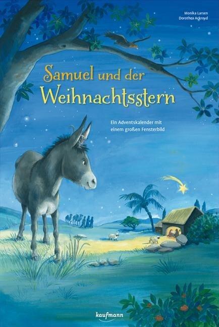 Samuel und der Weihnachtsstern - Monika Larsen