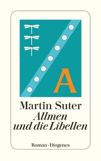Allmen und die Libellen - Martin Suter