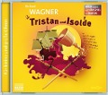 Tristan und Isolde - Richard Wagner
