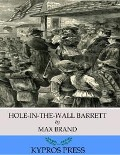 Hole-In-The-Wall Barrett - Max Brand