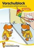 Vorschulblock - Konzentration und Wahrnehmung ab 5 Jahre - Linda Neumann