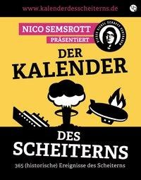 Der Kalender des Scheiterns - Nico Semsrott