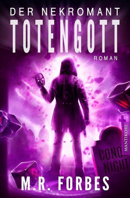 Der Nekromant - Totengott - M. R. Forbes