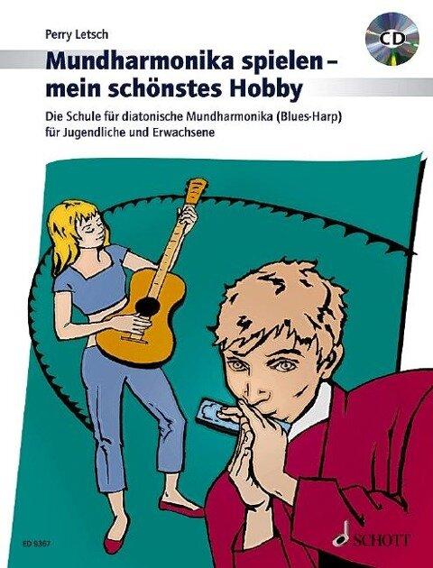 Mundharmonika spielen - mein schönstes Hobby - Perry Letsch