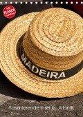 Madeira - Faszinierende Insel im Atlantik (Tischkalender 2018 DIN A5 hoch) Dieser erfolgreiche Kalender wurde dieses Jahr mit gleichen Bildern und aktualisiertem Kalendarium wiederveröffentlicht. - Oliver Hoppe