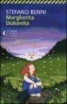 Margherita Dolcevita - Nuova Edizione 2013 - Stefano Benni