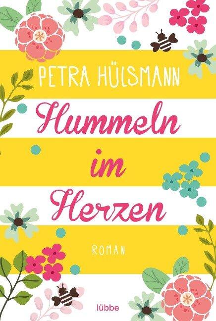 Hummeln im Herzen - Petra Hülsmann