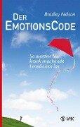 Der Emotionscode - Bradley Nelson
