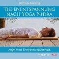 Tiefenentspannung nach Yoga Nidra - Barbara Kündig
