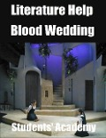 Literature Help: Blood Wedding - Students' Academy