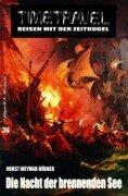 Timetravel #36: Die Nacht der brennenden See - Horst Weymar Hübner