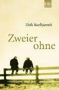 Zweier ohne - Dirk Kurbjuweit