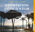Endstation Côte d'Azur - Christine Cazon