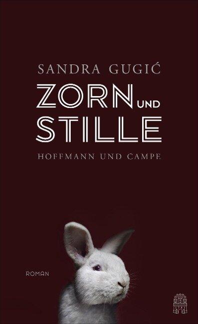 Zorn und Stille - Sandra Gugic