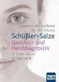 Schüßler-Salze - Gesichts- und Handdiagnostik - Angelika Gräfin Wolffskeel von Reichenberg