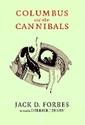 Columbus and Other Cannibals - Jack D. Forbes