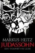 Kinder des Judas 02. Judassohn - Markus Heitz