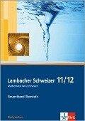 Lambacher Schweizer. 11. und 12. Schuljahr. Schülerbuch und CD-ROM. Niedersachsen -