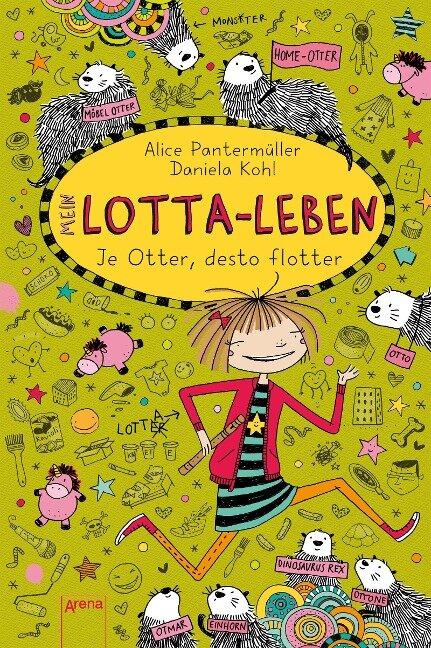 Mein Lotta-Leben (17). Je Otter desto flotter - Alice Pantermüller