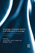 Sociology, Curriculum Studies and Professional Knowledge -