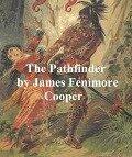 Pathfinder - James Fenimore Cooper