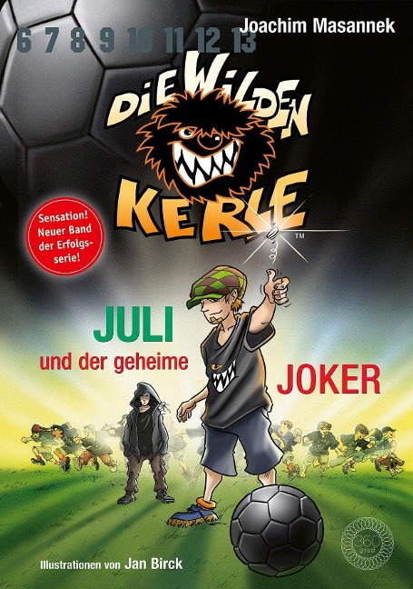 Juli und der Geheime Joker - Joachim Masannek