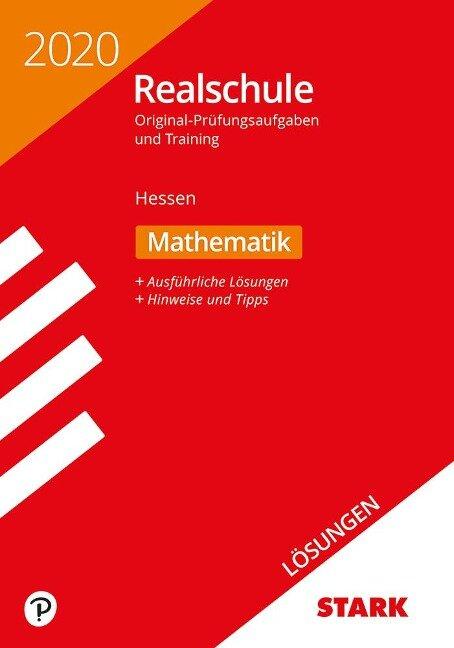 Lösungen zu Original-Prüfungen und Training Realschule 2020 - Mathematik - Hessen -