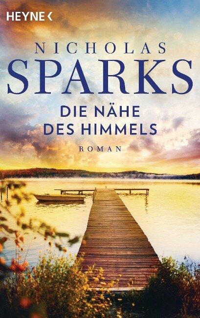 Die Nähe des Himmels - Nicholas Sparks