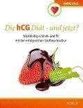Die hCG Diät - und jetzt? - Anne Hild