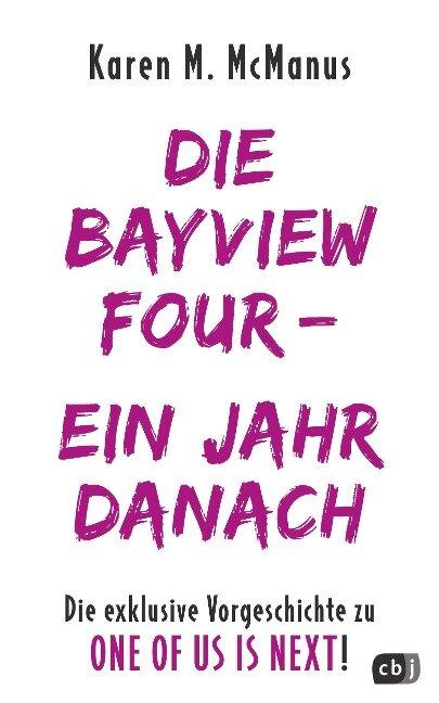 DIE BAYVIEW FOUR - EIN JAHR DANACH - Karen M. McManus
