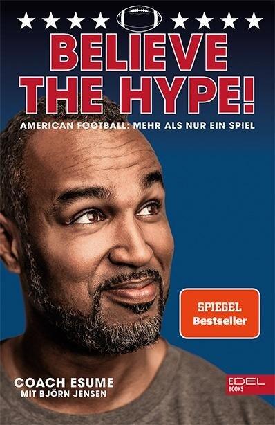 Believe the Hype! - Patrick Esume, Björn Jensen