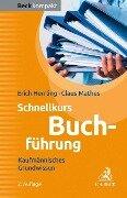 Schnellkurs Buchführung - Erich Herrling, Claus Mathes