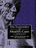 Economics of Health Care - Henderson, Alistair McGuire, John Henderson