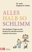 Alles halb so schlimm - Stephan Heinrich Nolte