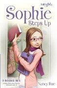 Sophie Steps Up - Nancy N. Rue