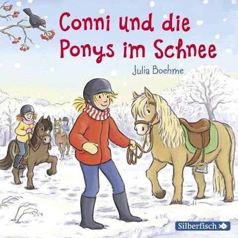 Conni und die Ponys im Schnee - Julia Boehme