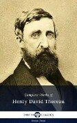 Delphi Complete Works of Henry David Thoreau (Illustrated) - Henry David Thoreau