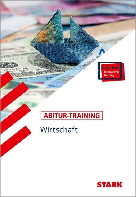 STARK Abitur-Training - Wirtschaft/Recht: Wirtschaft -